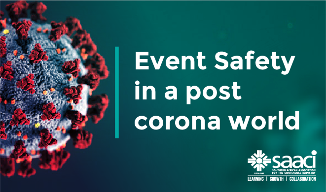Event Safety in a post corona world