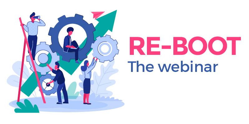 Re-Boot Webinar
